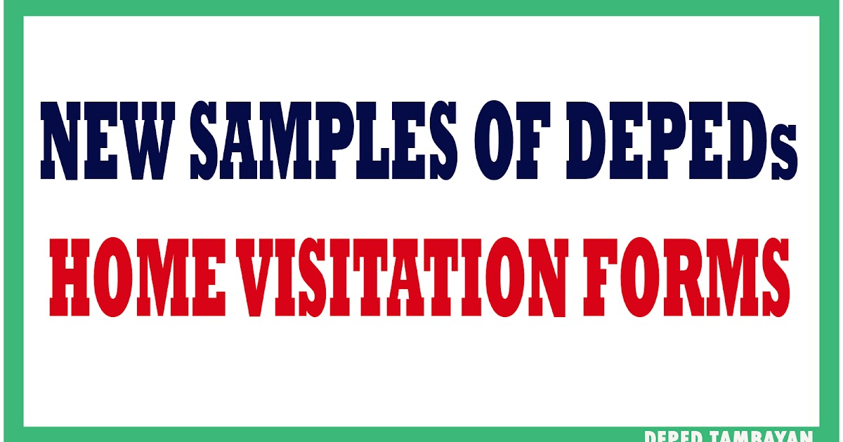 new samples of home visitation forms