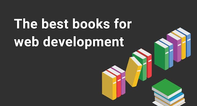 What are the best books for anyone starting out in web development[today].