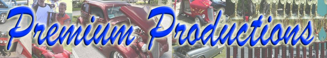 Premium Productions Is A Car Show Promoter They Hold Shows All Over Florida Usually Large With Great Prizes And Trophies