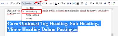 Cara Optimasi Tag Heading, Sub Heading, Minor Heading Dalam Postingan