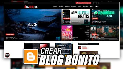 Crear BLOG en Blogger GRATIS y Bonito