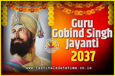 2037 Guru Gobind Singh Jayanti Date and Time, 2037 Guru Gobind Singh Jayanti Calendar