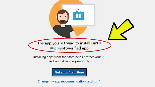 The App You're Trying to Install Isn't a Microsoft Verified App FIX