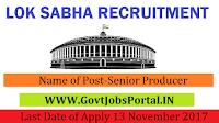 Lok Sabha Secretariat Recruitment 2017– 24 Senior Producer