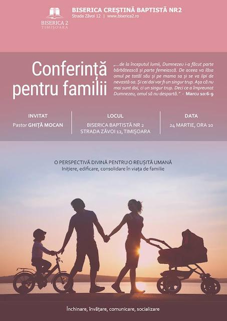 Conferință pentru familii cu Ghiță Mocan la Biserica Nr 2 Timisoara