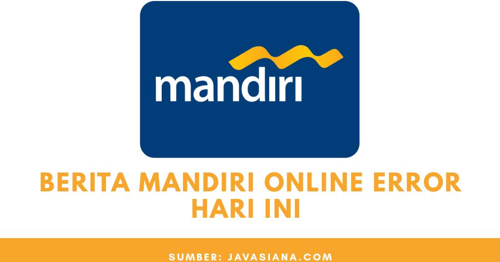 Aplikasi Mandiri Online Error Keterangan Mandiri Online Could Not Open Connection