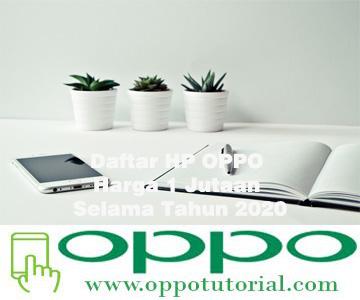Daftar HP OPPO Harga 1 Jutaan Selama Tahun 2020