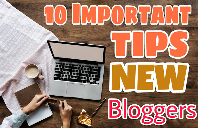 10 Important Blogging Tips