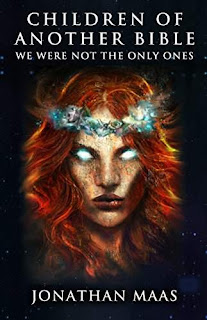 Children of Another Bible: We Were Not the Only Ones free book promotion Jonathan Maas