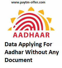 Without Any Document Can We Apply For Aadhaar Card ??