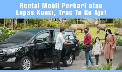 Rental Mobil Perhari atau Lepas Kunci, Trac To Go Aja!