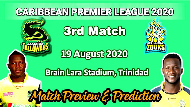 Jamaica Tallawahs vs St Lucia Zouks 3rd Match Prediction