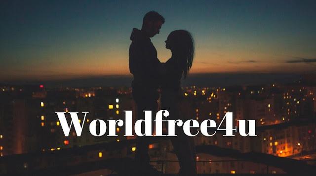 Worldfree4u 2019: Watch And Download Latest Full HD Movies