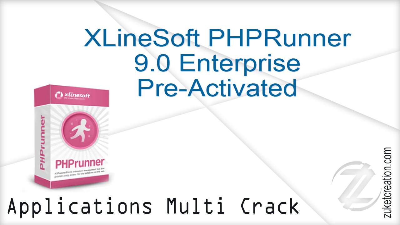 XLineSoft PHPRunner 9.0 Enterprise Pre-Activated   |  78.1 MB
