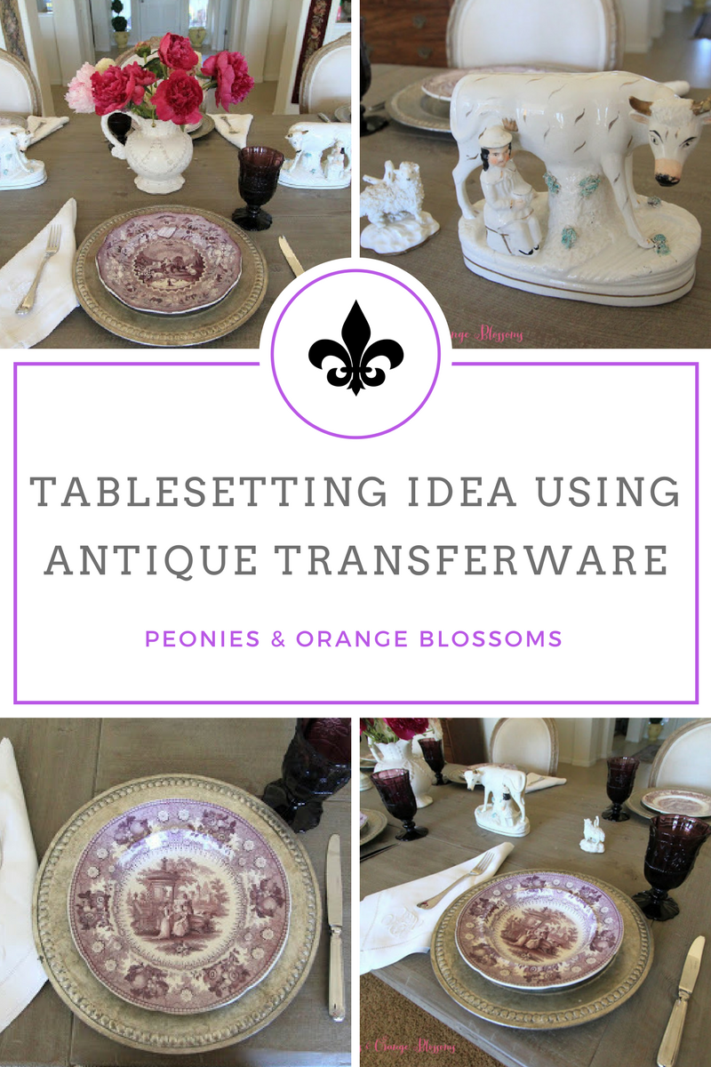 table setting idea using antique and vintage transfer ware