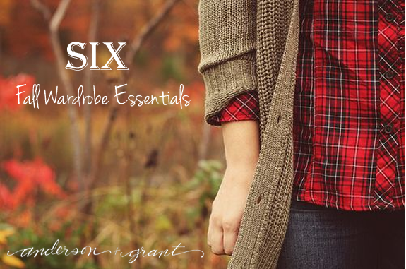 Six Fall Wardrobe Essentials for Great Autumn Style Outfits | www.andersonandgrant.com
