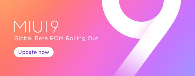 Download MIUI 9 Global Beta ROM 7.9.22 untuk Semua Xiaomi