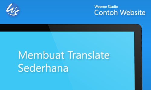 Contoh Website Membuat Translate Sederhana