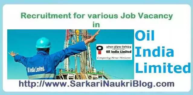 Sarkari-Naukri Vacancy in Oil India Limited