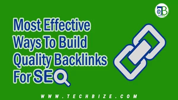 Most-Effective-Ways-To-Build-Quality-Backlinks-For-SEO
