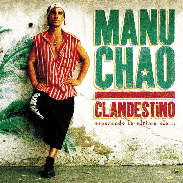 La voz de los vientos: Manu Chao - Clandestino (1998)