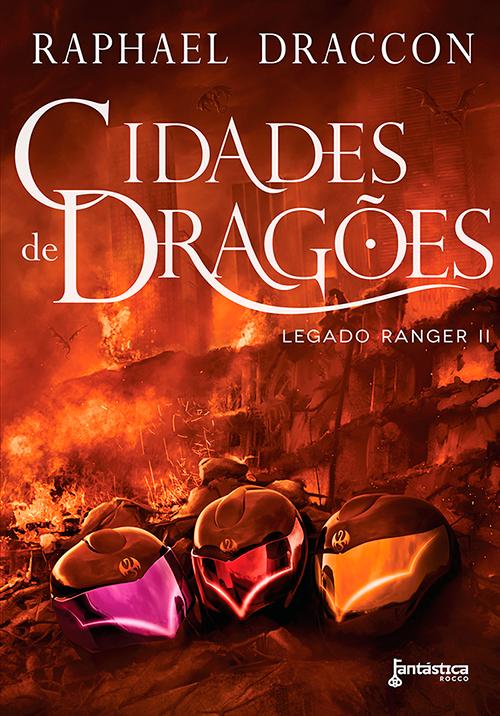 Cidades de dragões - Raphael Draccon