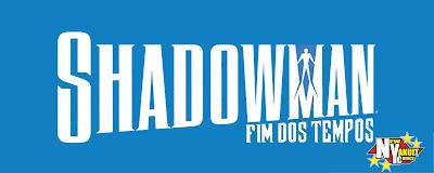 http://new-yakult.blogspot.com.br/2017/07/shadowman-fim-dos-tempos-2017.html