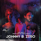 JOHNNY B. ZERO - They have it, that's why we don't have it (Single, 2019)