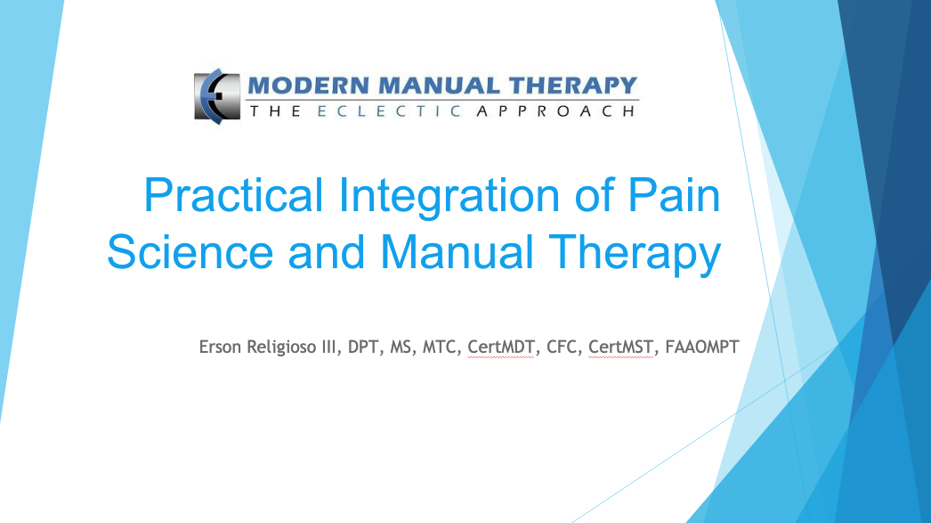 Practical Integration of Pain Science and Manual Therapy - modernmanualtherapy.com