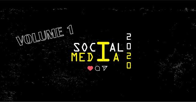 Social Media 2020 | Volume 1