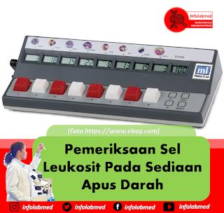 Pemeriksaan Sel Leukosit Pada Sediaan Apus Darah