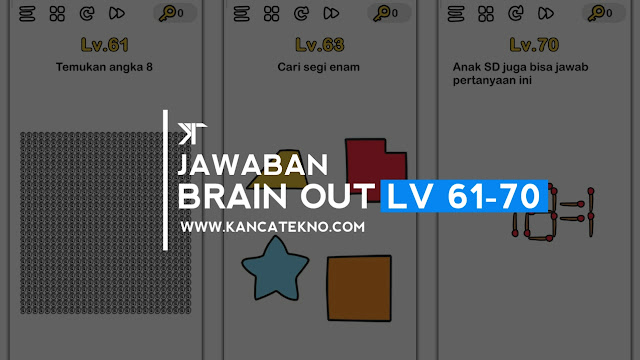 Kunci Jawaban Brain Out Level 61-70
