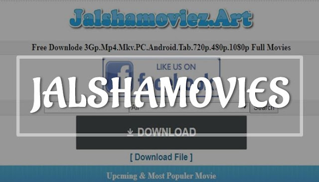 Jalshamoviez 2019: Bollywood, Hollywood, South, Punjabi Hindi Dubbed Movies Download