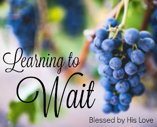 Learning how to wait and improve your patience.