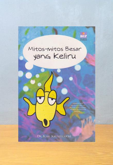 MITOS MITOS BESAR YANG KELIRU, Karl Kruszelnicki