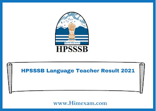 HPSSSB Language Teacher Result 2021