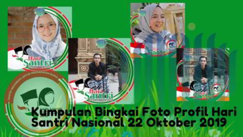 Kumpulan Bingkai Foto Profil Hari Santri Nasional 22 Oktober 2019