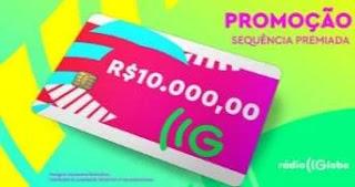 Cadastrar Promoção Sequência Premiada Rádio Globo - Cartão 10 Mil Reais