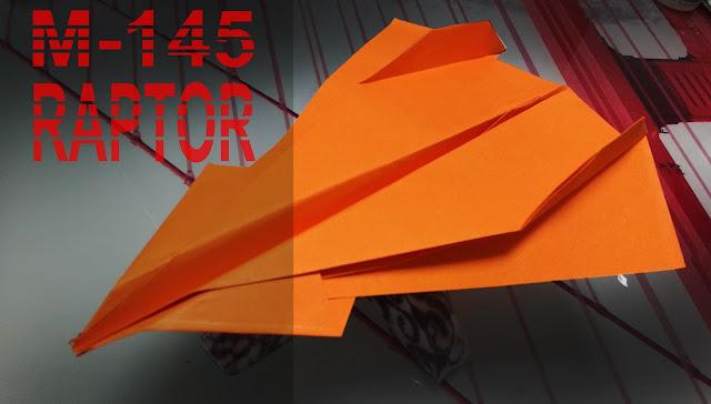 Avión de papel M-145 Raptor