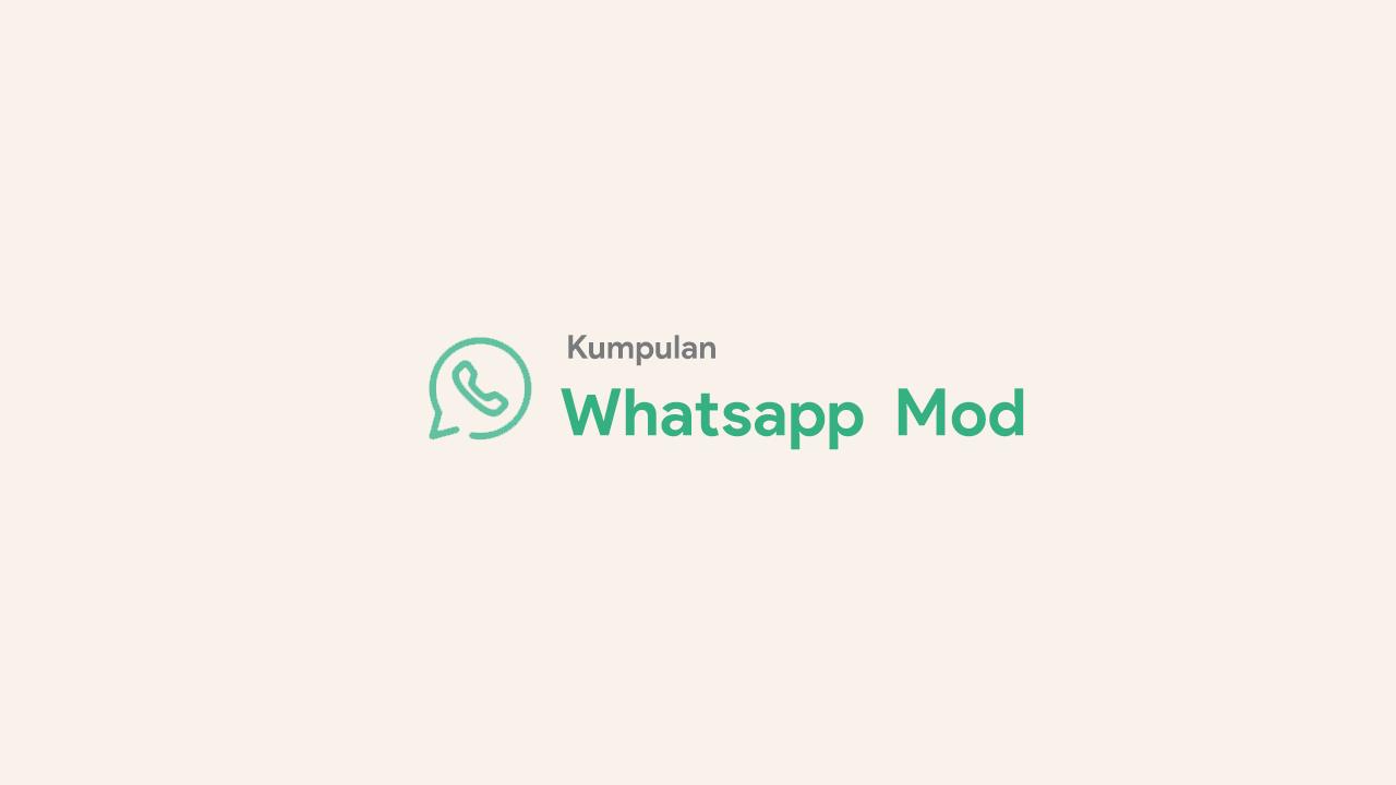 WhatsApp Mod Terbaik Versi Terbaru 2021