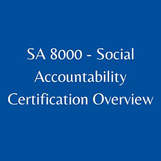 SA 8000 - Social Accountability Certification