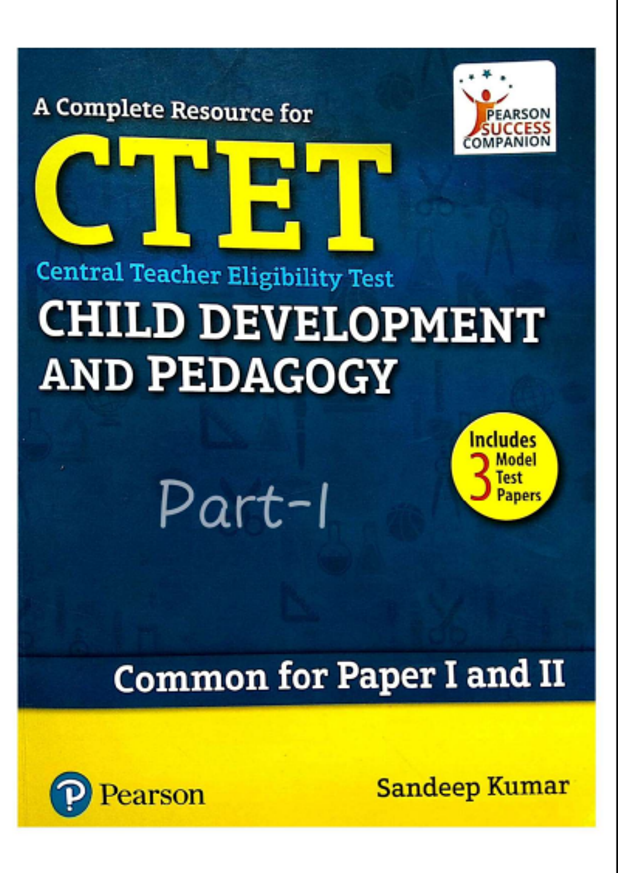 Child Development and Pedagogy : For CTET Exam PDF Book