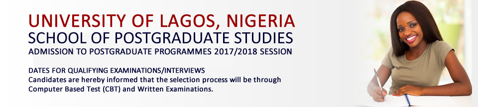 Dates And Venues For 2017/2018 Unilag Postgraduate Programs Entrance Examinations/Interviews