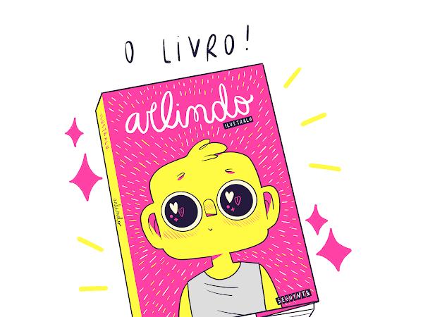 Fenômeno na internet, a webcomic Arlindo é publicada pela Seguinte