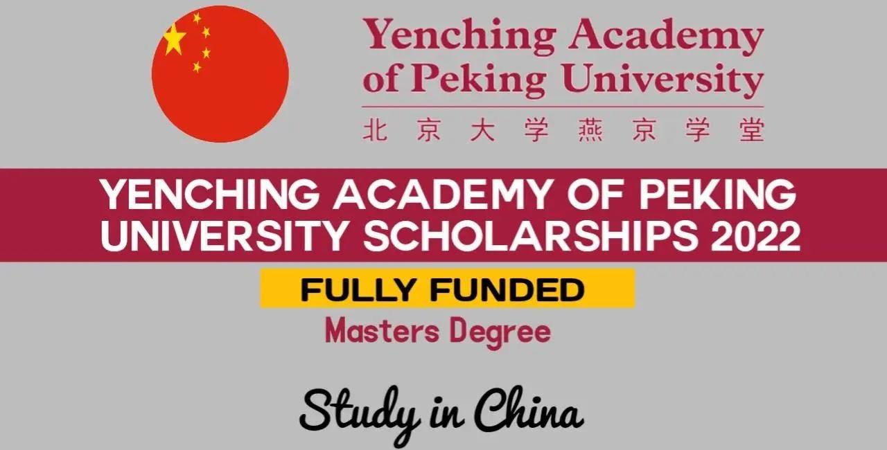 Yenching Academy Scholarship in China 2022