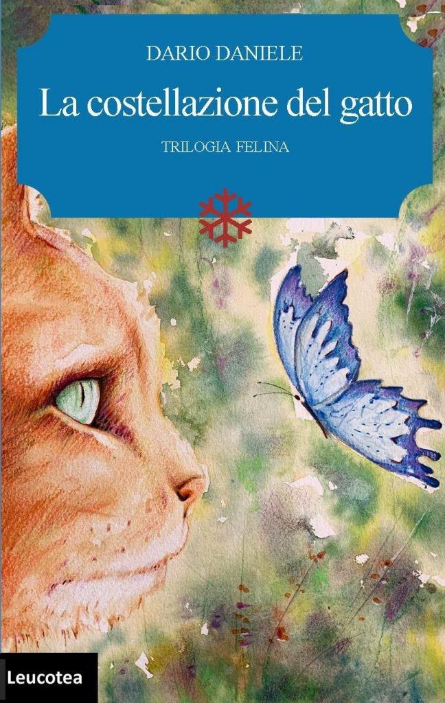 """Libri: esce """"La costellazione del gatto"""", il nuovo originale romanzo di Dario Daniele"""