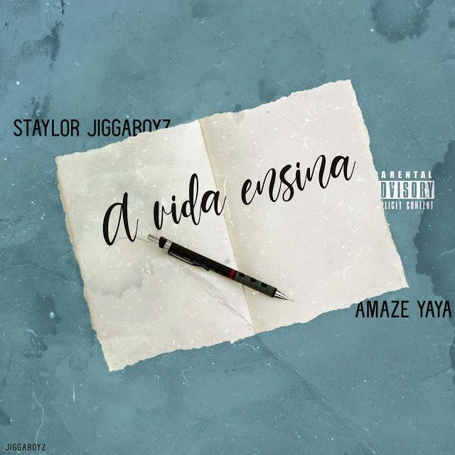Staylor ft Amaze YaYa - A vida Ensina (Rap)(Prod. Cuidink)