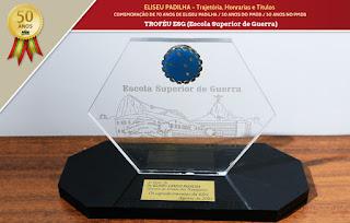 Eliseu Padilha - Troféu ESG (Escola Superior de Guerra)