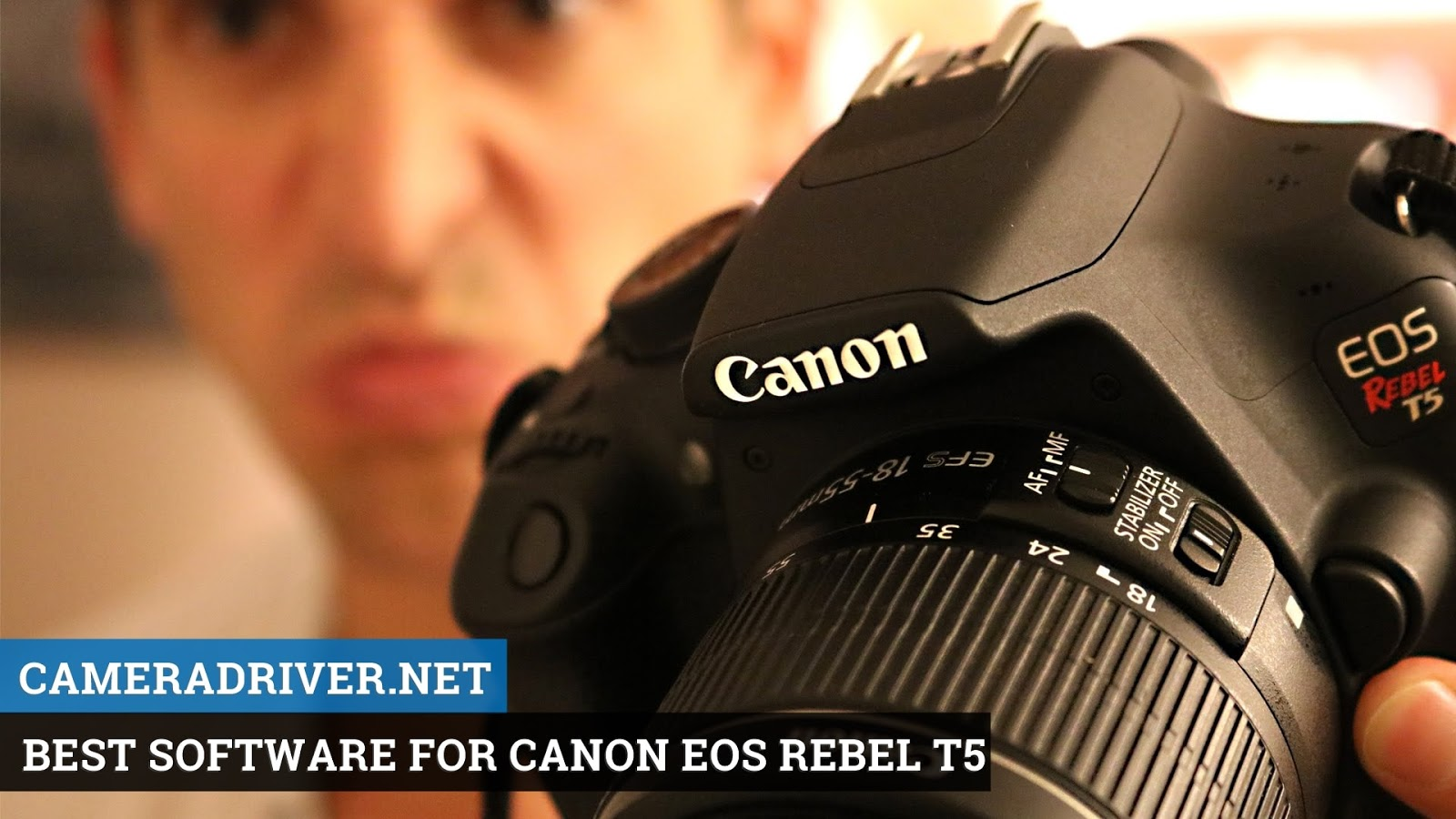 Best Software for Canon EOS Rebel T5