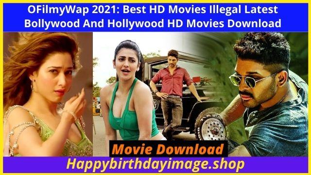 OFilmyWap 2021: Best HD Movies